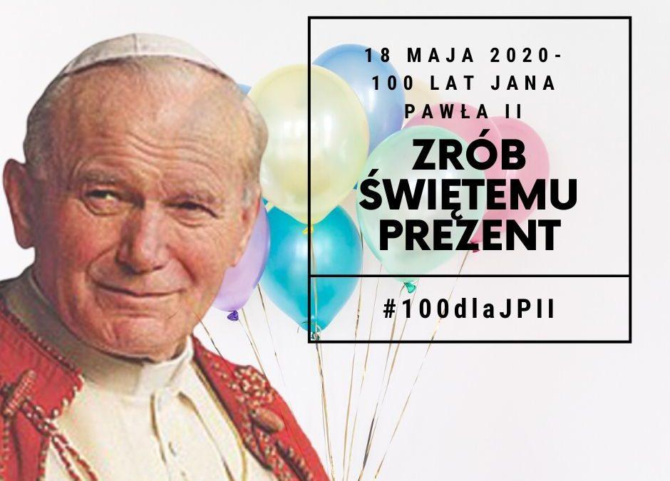 100 URODZINY JANA PAWŁA II !