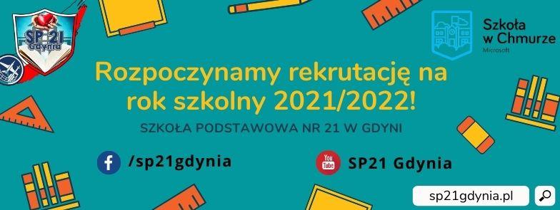 ROZPOCZYNAMY REKRUTACJĘ NA ROK SZKOLNY 2021/2022!